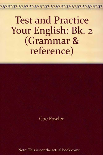 9780175557509: Test and Practice Your English: Bk. 2 (Grammar & reference)