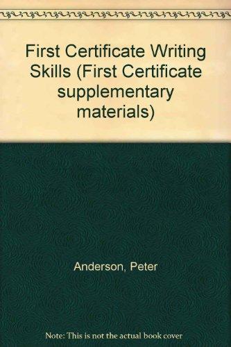 9780175558124: First Certificate Writing Skills (First Certificate supplementary materials)