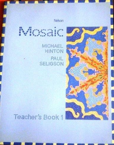 9780175559305: Mosaic: Teachers' Book Bk. 1