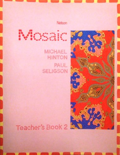 9780175559527: Mosaic: Teacher's Book Bk. 2