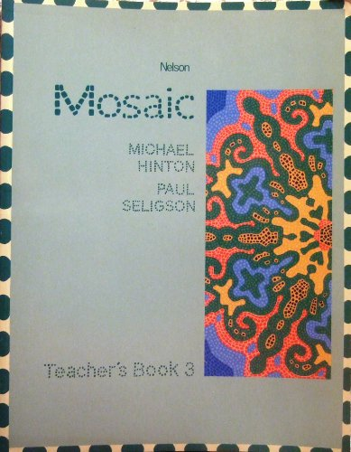 9780175559565: Mosaic: Teachers' Book Bk. 3