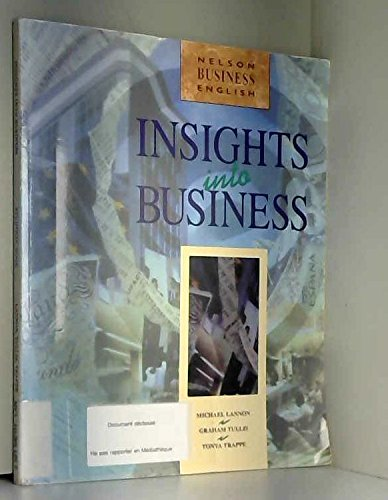 Insights into Business (Nelson Business English): Lannon, Michael and