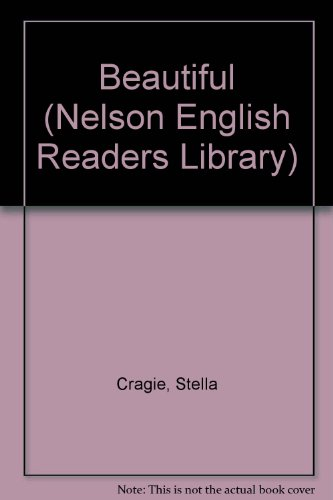 9780175560059: Beautiful (Nelson English Readers Library)