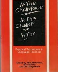 9780175560288: At the Chalkface: Practical Techniques in Language Teaching (Methodology)