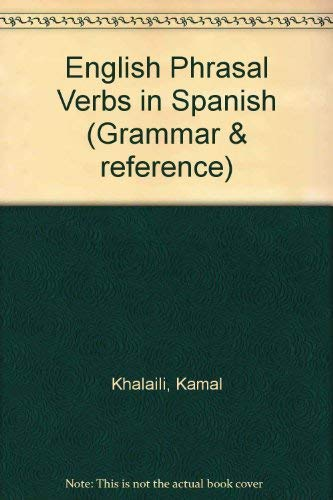 9780175560998: English Phrasal Verbs in Spanish (Grammar & reference)