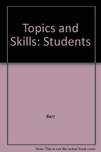 9780175562312: Topics and Skills: Students