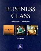 Business Class (Business English): Cotton, David, Robbins,