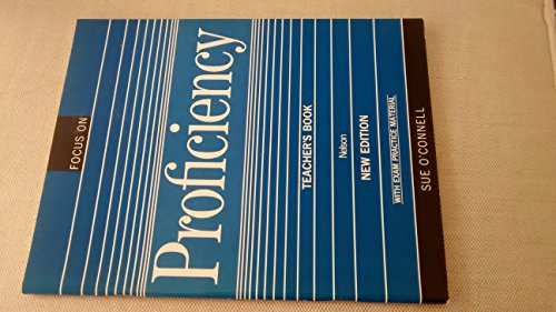 9780175564194: Focus on Proficiency: Teacher's Book (Focus on Proficiency)