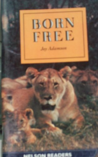 9780175564293: Born Free (Nelson Graded Readers)
