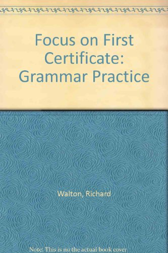 9780175564408: Focus on First Certificate: Grammar Practice