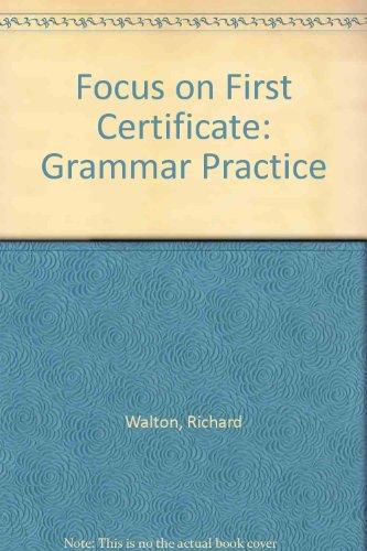 9780175564408: Focus on First Certificate: Grammar Practice