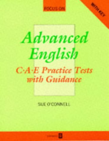 9780175564422: Focus on Advanced English: C.A.E.Practice Tests with Guidance