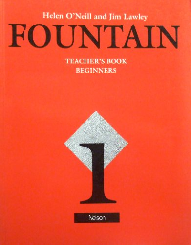 9780175564606: Fountain: Teachers' Book 1 Beginners Level