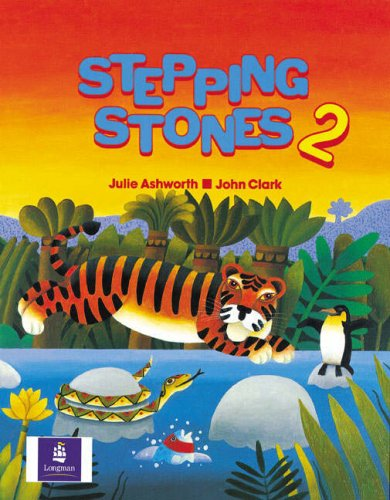 Stepping Stones Students Book 2 (No. 2): Ashworth, Julie, Clark,