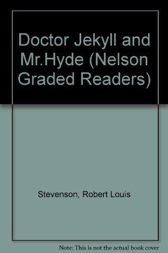 9780175565023: Doctor Jekyll and Mr.Hyde (Nelson Graded Readers)