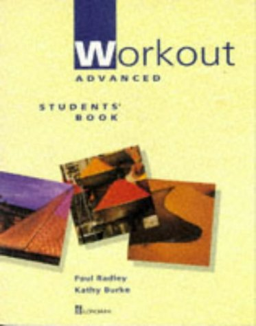 9780175565191: Workout: Advanced Students' Book