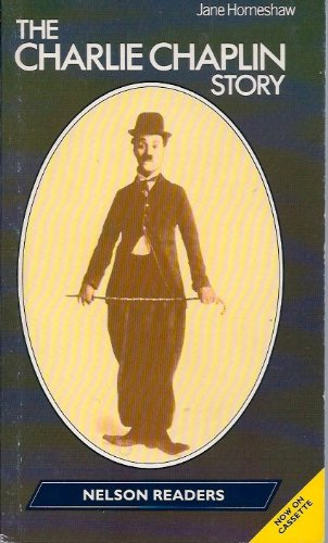 9780175565573: Charlie Chaplin Story (Nelson Graded Readers)