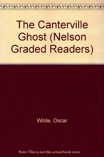 9780175565610: The Canterville Ghost (Nelson Graded Readers)