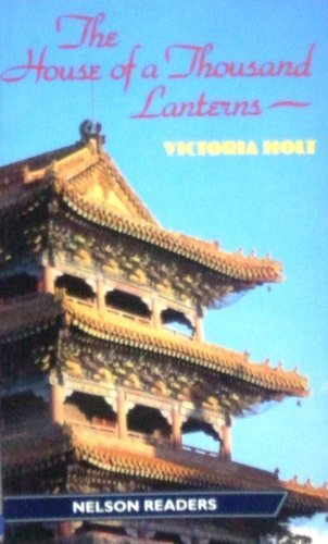 9780175565665: House of a Thousand Lanterns (Nelson Graded Readers)