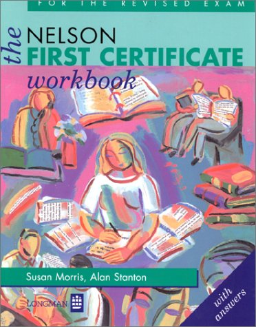 9780175569205: The Nelson First Certificate Workbook With Key