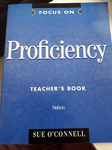 9780175569823: Focus on Proficiency: Teacher's Book
