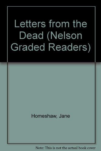 9780175569908: Letters from the Dead (Nelson Graded Readers)