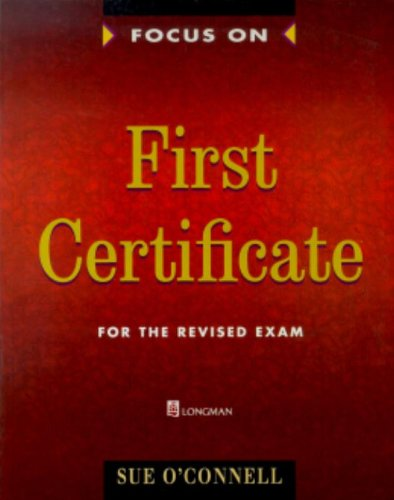 9780175569977: Focus On. First Certificate. Students Book: For the Revised Exam. Complete integrated course for students preparing for the Cambridge First Certificate examination. Englische Originalausgabe