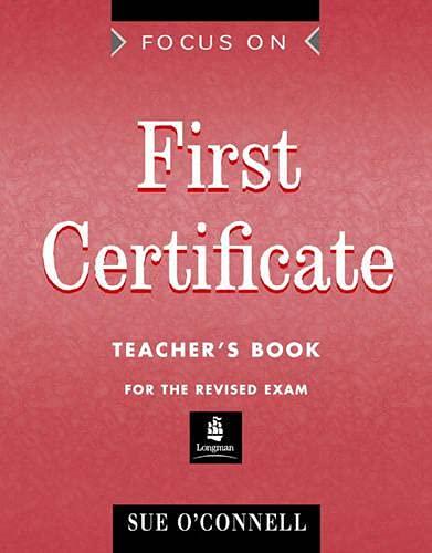 9780175569984: Focus on First Certificate: Teacher's Book