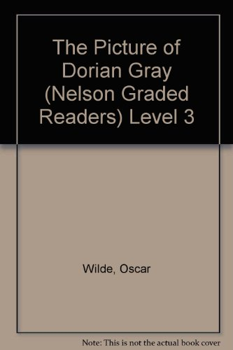 9780175570256: The Picture of Dorian Gray (Nelson Graded Readers)