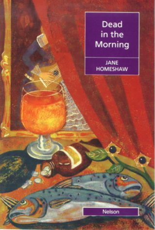 9780175570348: Dead in the Morning (Nelson Graded Readers)