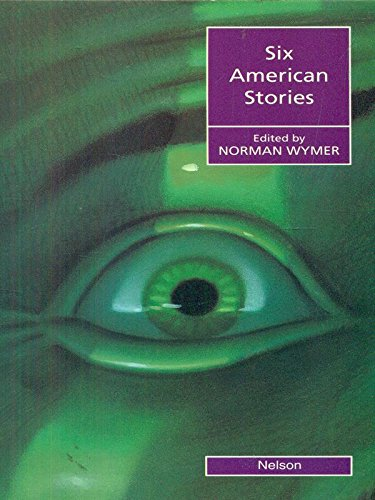 9780175570454: Six American Stories (Nelson Graded Readers)