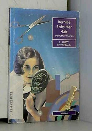 9780175570515: Bernice Bobs Her Hair and Other Stories (Nelson Graded Readers)