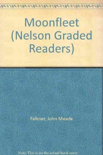 9780175570522: Moonfleet (Nelson Graded Readers)