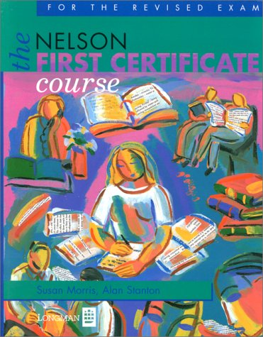 9780175571291: The Nelson First Certificate Course