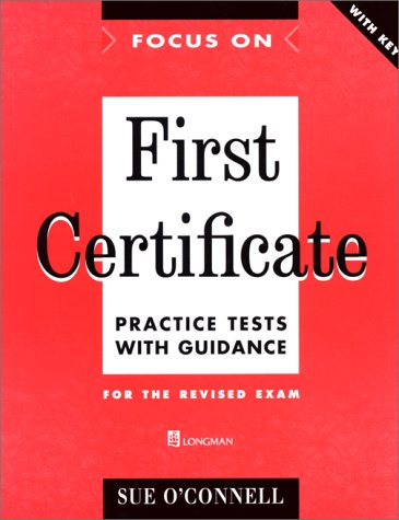 9780175571314: Focus on First Certificate: Practice Test with Key