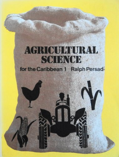 9780175661671: Agricultural science for the Caribbean