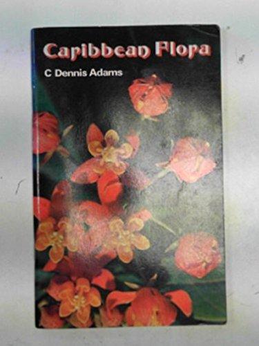 9780175661862: Caribbean Flora