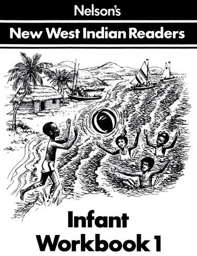 New West Indian Readers - Infant Workbook: Borely, Clive