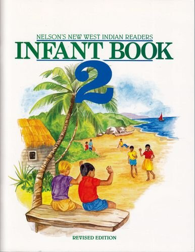New West Indian Readers Infant: Borely, Clive