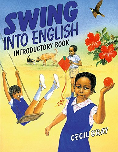Swing into English - Introductory Book (Paperback): Gray, Cecil