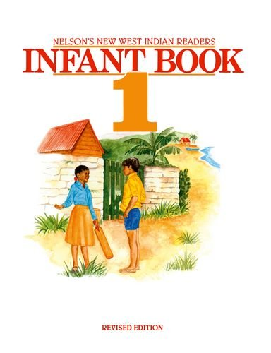 New West Indian Readers - Infant Book: Borely, Clive