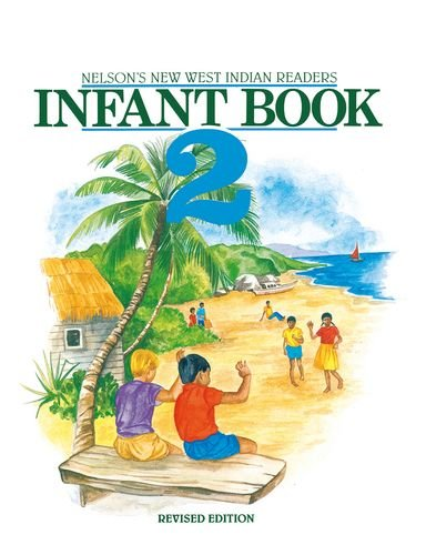 New West Indian Readers - Infant Book: Clive Borely