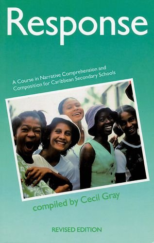 9780175663538: Response A Course in Narrative Comprehension and Composition: For Caribbean Secondary Schools