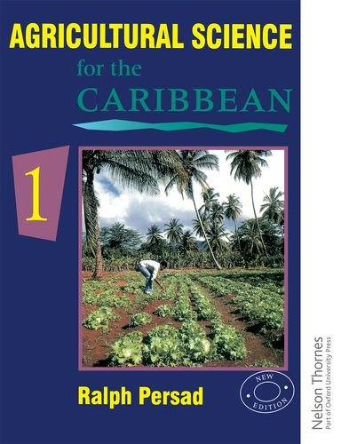 9780175663941: Agricultural Science for the Caribbean 1: Bk.1