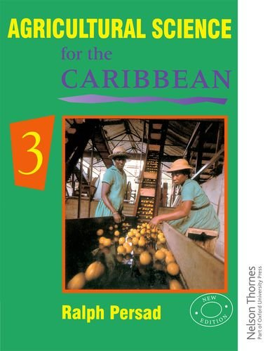 9780175663965: Agricultural Science for the Caribbean 3 (Bk.3)