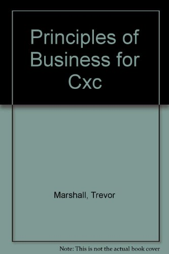 9780175664238: Principles of Business for CXC