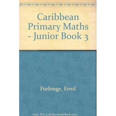 9780175664344: Caribbean Primary Maths - Junior Book 3