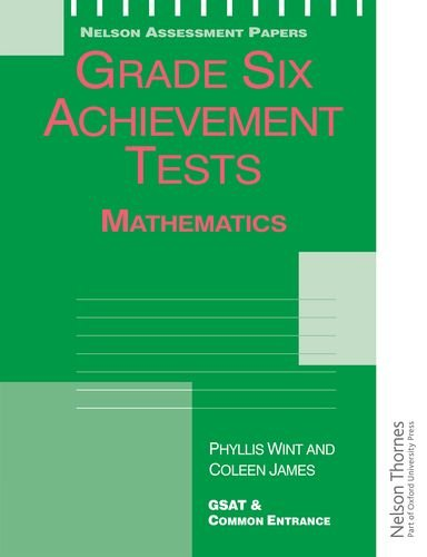 9780175664528: Grade Six Achievement Tests Mathematics (Nelson Assessment Papers)