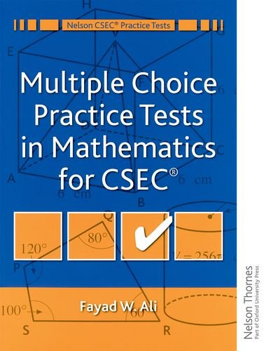 9780175664573: Multiple Choice Practice Tests in Mathematics for CXC (Nelson CXC Practice Tests)