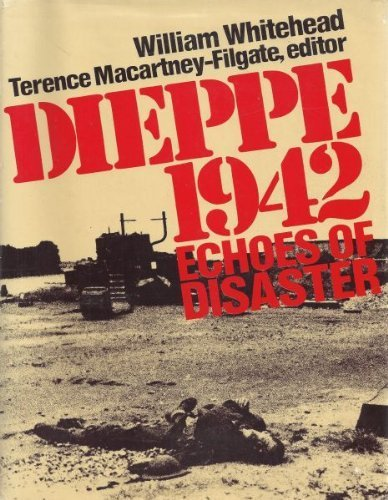 9780176007829: Dieppe 1942 - Echoes of Disaster